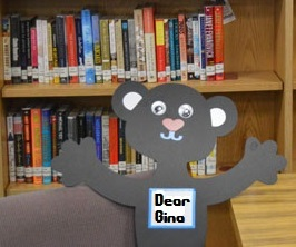 Dear Gina: May