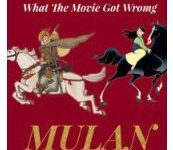 What the Movie Got Wrong: Mulan